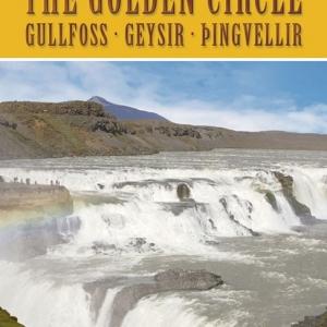 Gullfoss – Geysir – Þingvellir